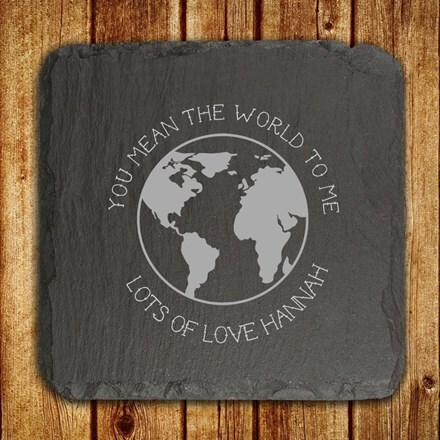 Personalised you mean the world to me slate keepsake