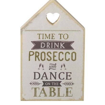 Time to drink prosecco sign